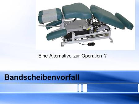 Eine Alternative zur Operation ?