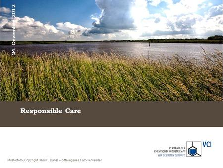 Responsible Care 24. Dezember 2012