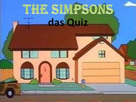 The Simpsons das Quiz.