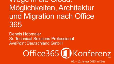 09. – 10. Januar 2015 in Köln. Sr. Technical Solutions Professional