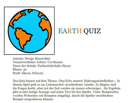Earth Quiz Autorin: Svenja Marocchini