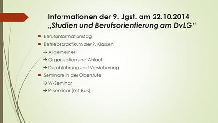 Informationen der 9. Jgst. am