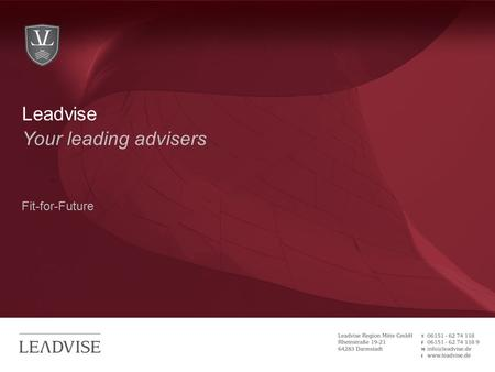 Hier kann eine zweizeilige Headline stehen Your leading advisers Fit-for-Future Leadvise.