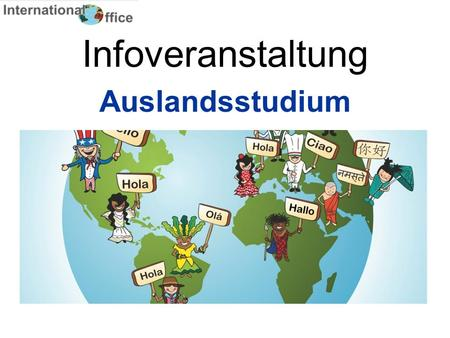 Infoveranstaltung Auslandsstudium. Unsere Partneruniversitäten Homepage Universität Bayreuth – International Office – Partner 2.