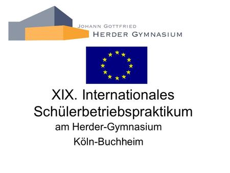 XIX. Internationales Schülerbetriebspraktikum