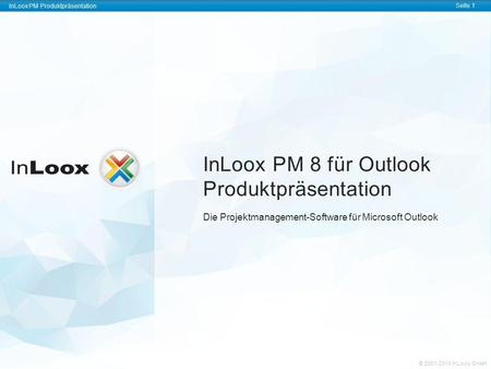 InLoox PM 8 für Outlook Produktpräsentation