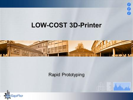 LOW-COST 3D-Printer Rapid Prototyping.