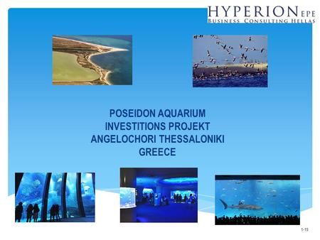 POSEIDON AQUARIUM INVESTITIONS PROJEKT ANGELOCHORI THESSALONIKI GREECE 1-19.