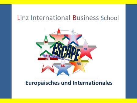 Linz International Business School Europäisches und Internationales.
