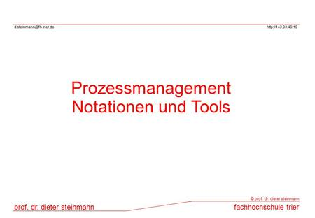 Prozessmanagement Notationen und Tools.