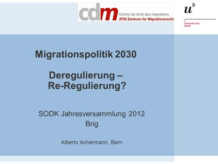 Migrationspolitik 2030 Deregulierung – Re-Regulierung?