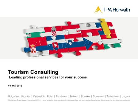 Tourism Consulting Leading professional services for your success Vienna, 2012.