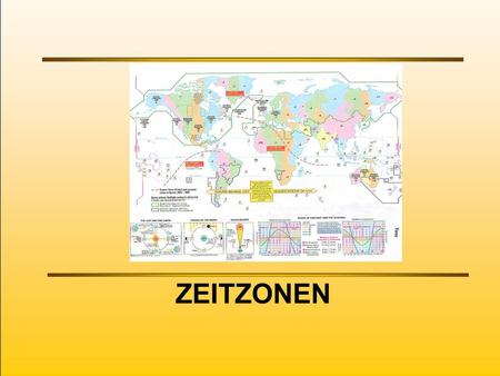 ZEITZONEN. World Time Zone Map Siehe auch Diercke Atlas S.37.
