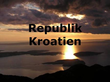 Republik Kroatien.