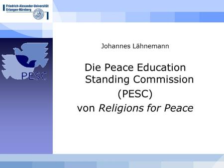 Johannes Lähnemann Die Peace Education Standing Commission (PESC) von Religions for Peace.