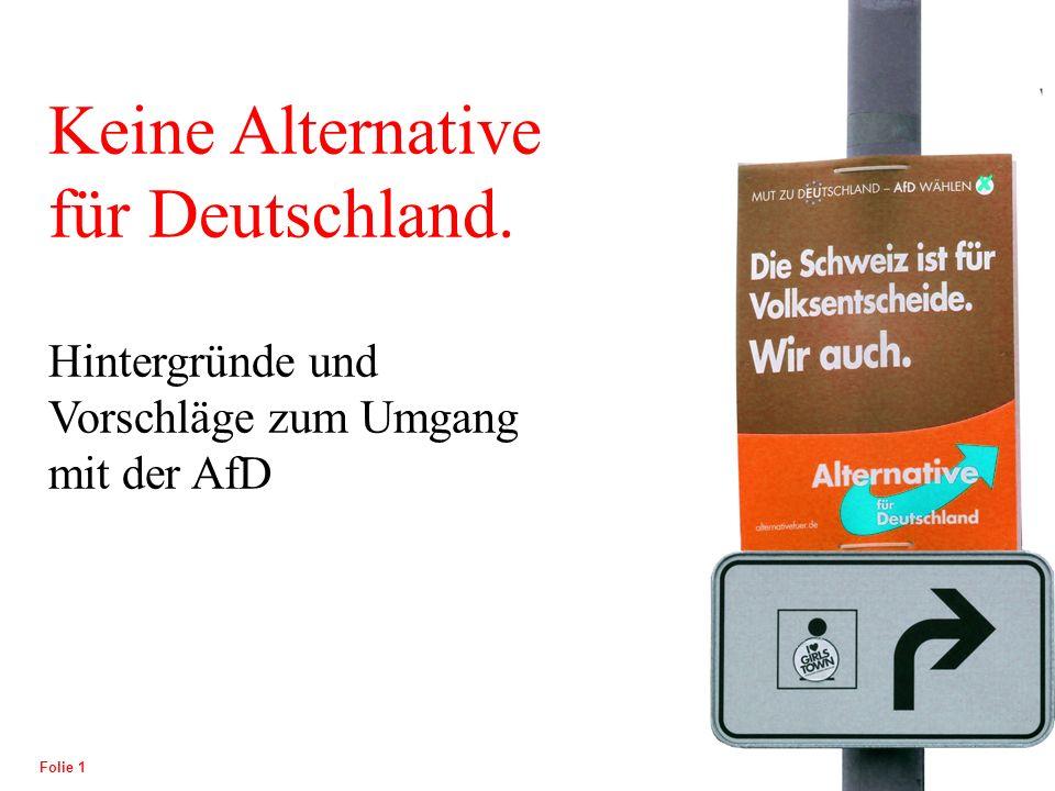 POLITISCHE BILDUNG Folie 2 1.Gesellschaftliche Rahmenbedingungen als Grundlage für den Aufstieg der AfD 1.1.