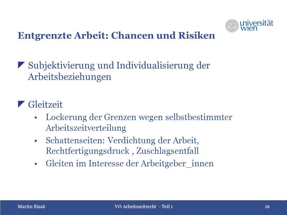 """Martin RisakVO Arbeitszeitrecht - Teil 117 """"Die Machttechnik (...) nimmt eine subtile Form an."""