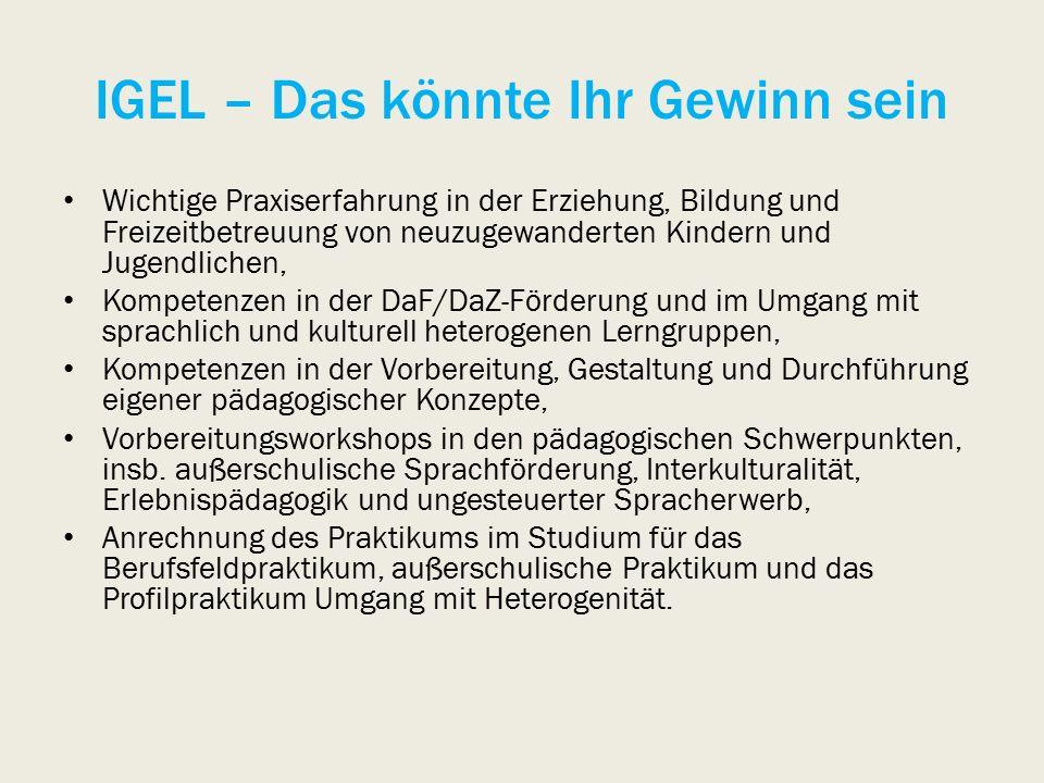 IGEL – Bewerbung und Information Zentrum für Bildungsforschung und Lehrerbildung (PLAZ): Magdalena CanKai Krause Universität PaderbornUniversität Paderborn Warburger Str.