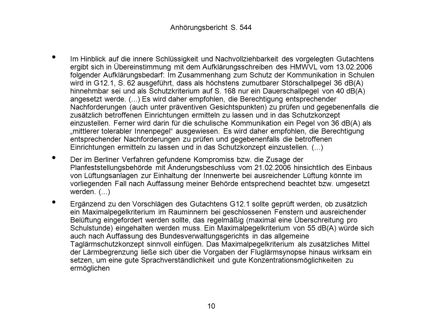 11 Behandlung Schutzbedürftiger Einrichtungen nach dem FluglärmG Für neue oder wesentlich geänderte Flughäfen § 2 Abs.