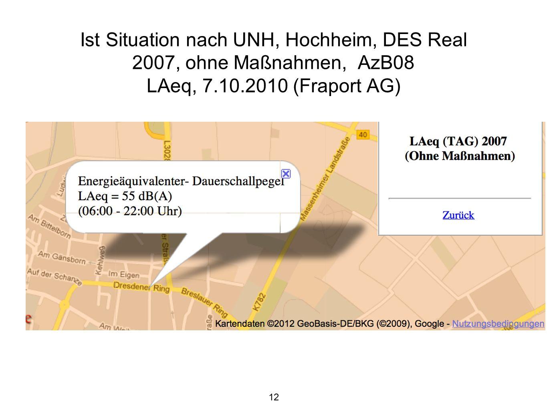13 Prognose für Hochheim nach UNH, 2020, DES 2020, 3 Sigma, ohne Maßnahmen, (Fraport 12.08.2011), LAeq