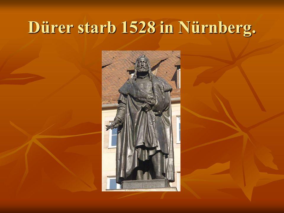 Dürer wird in der ganzen Welt sehr geehrt. Dürers Museum. Albrecht-Dürer-Platz.
