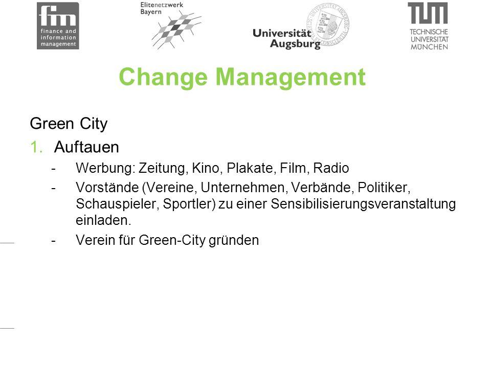 Change Management 2.Verändern -Partizipation (z.B.