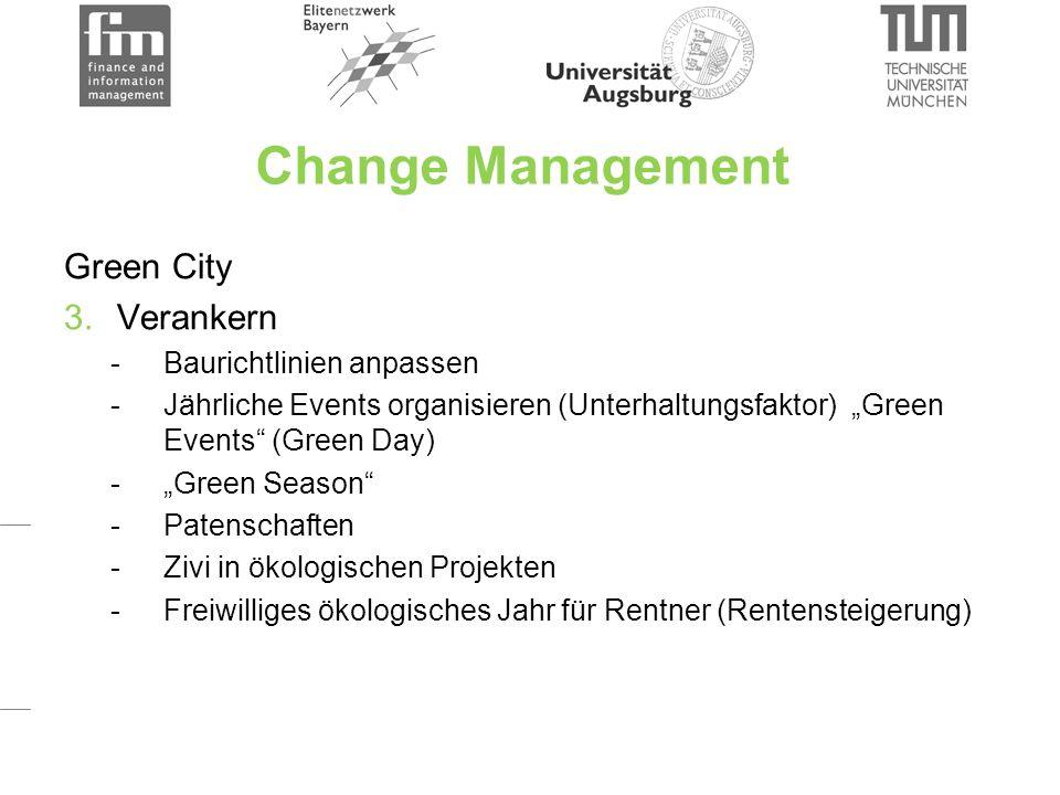 Vorteile Green City Hohe Lebensqualität Bindung High Potentials Bindung von Firmen Niedrigere Umweltbelastung Stadtbild positiver Zufriedenheit der Bürger steigt Sicherheit steigt  weniger Konflikte