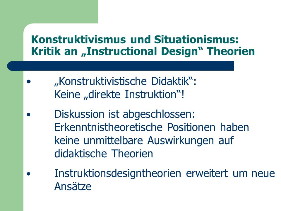 """Instructional Design Theories /Models (ID – Theories /Models) """"Situationistische Modelle – Anchored Instruction J."""