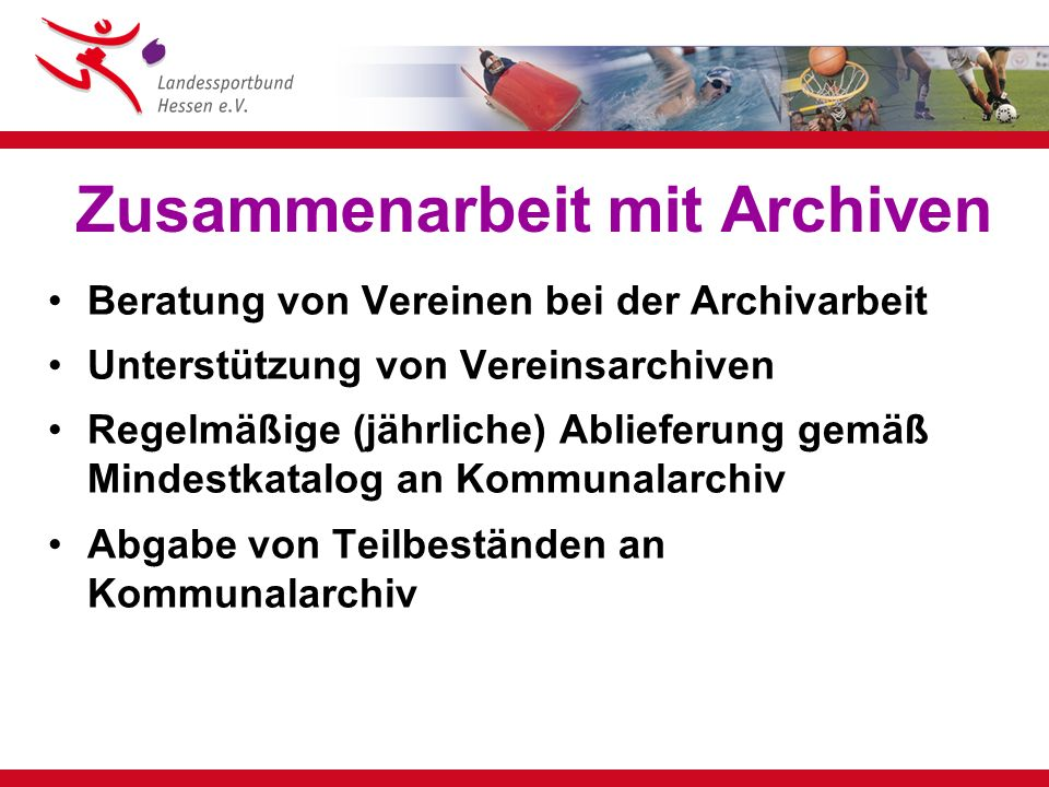 Archive in Hessen 189 Städte 237 selbständige Gemeinden 21 Landkreise 3 Staatsarchive 180 Kommunalarchive 4 Kreisarchive