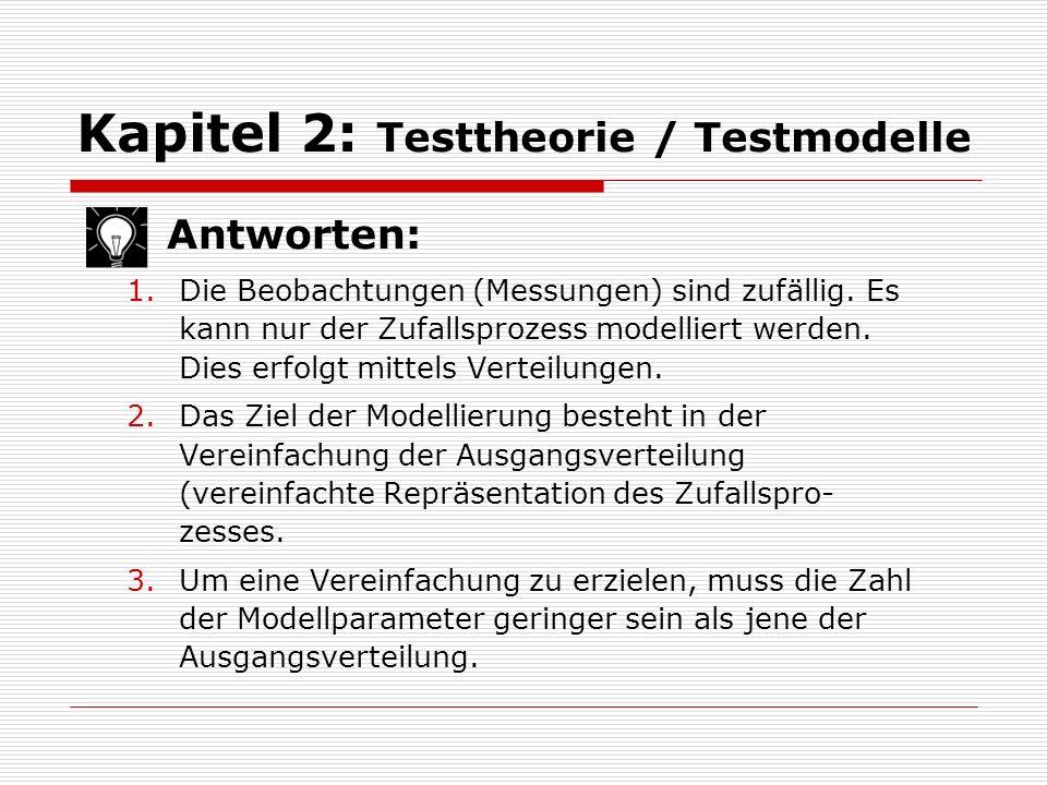 Kapitel 2: Testtheorie / Testmodelle Beispiel: Regressionsmodell:  Beobachtungen: Paare von Beobachtungen:  Modellgleichungen: