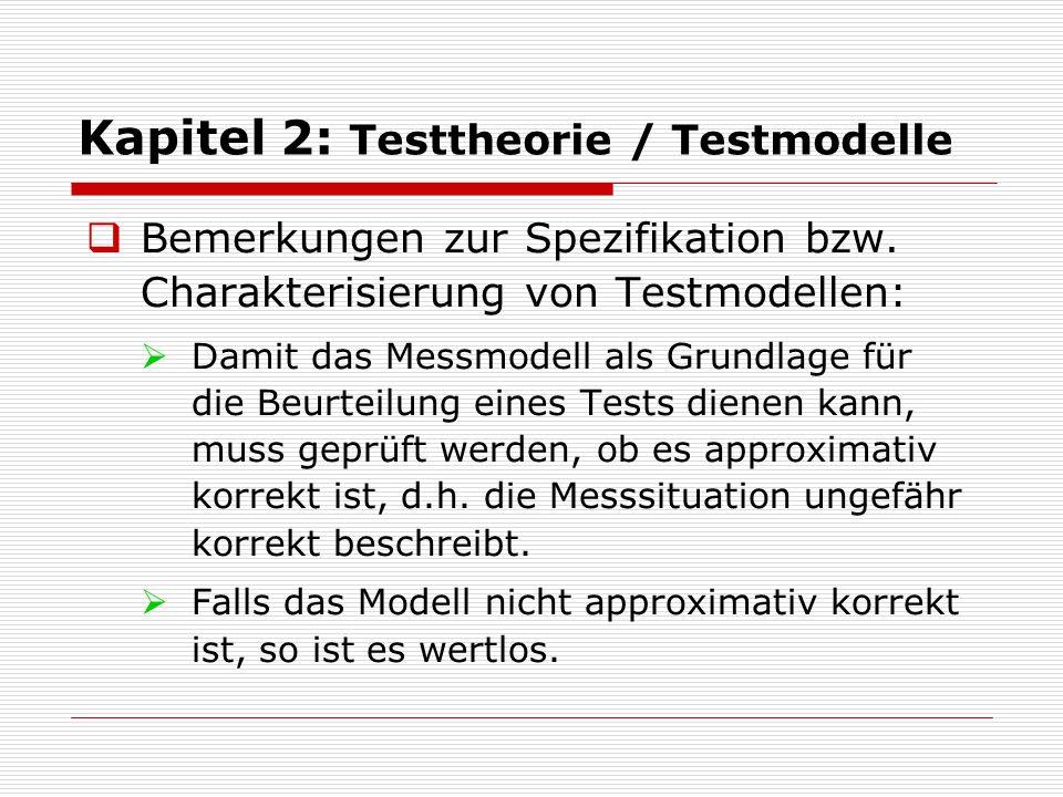  Unterscheidung: Ältere und moderne Testtheorie:  Unterschiedliche Komplexität der Test- modelle.