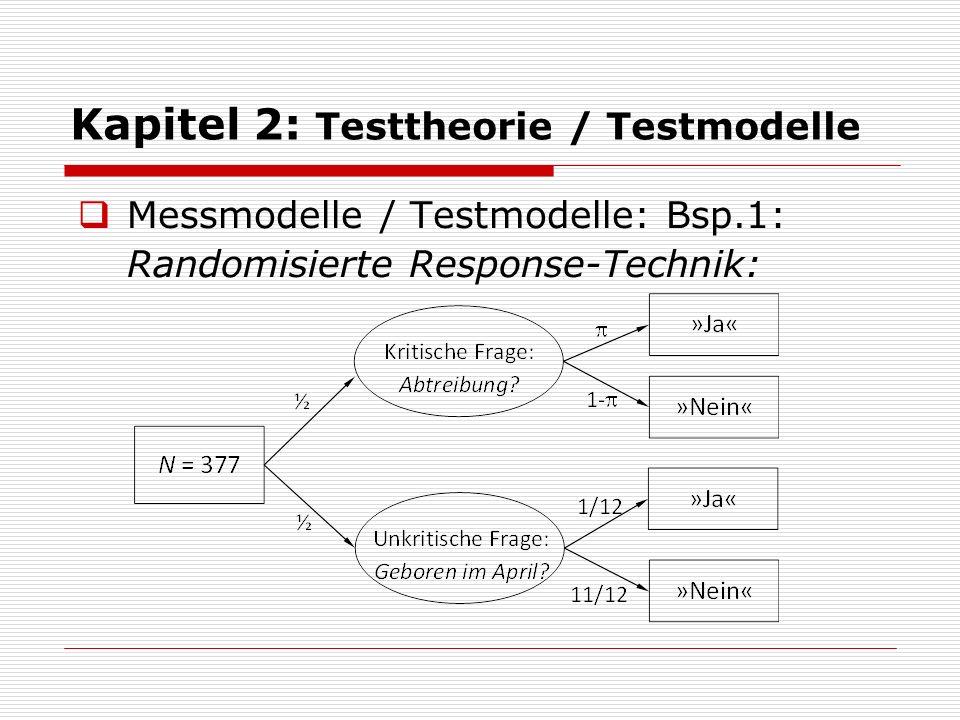 Kapitel 2: Testtheorie / Testmodelle  Messmodelle / Testmodelle: Bsp.2: Ratekorrektur bei multiple-choice Tests: