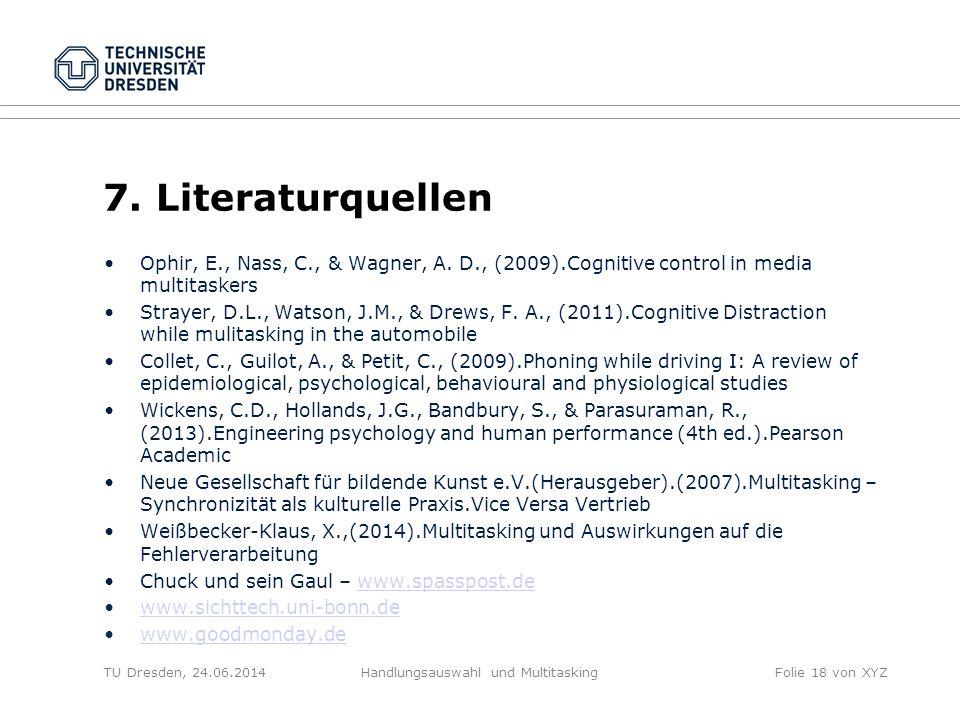VIELEN DANK ! TU Dresden, 24.06.2014Handlungsauswahl und MultitaskingFolie 19 von 20