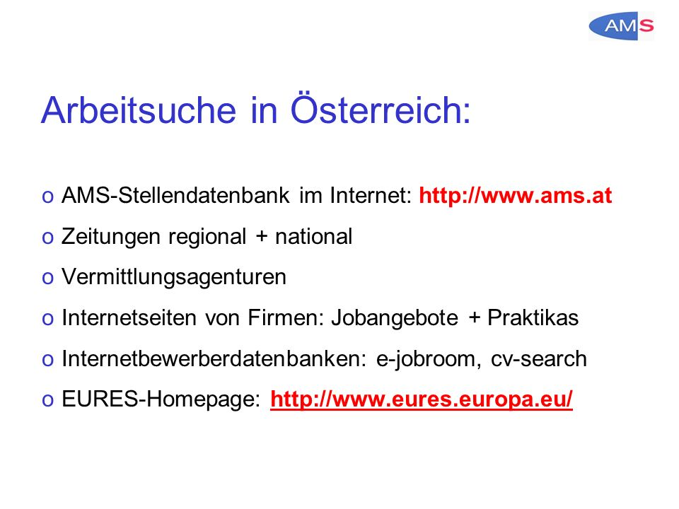 Arbeitsgenehmigung oAls Ungarische/r Staatsbürger/in benötigen Sie in Österreich eine Beschäftigungsbewilligung oIhr künftiger Arbeitgeber muss für Sie um die Beschäftigungsbewilligung ansuchen oUnterstützung bei der Arbeitsuche im Rahmen dieser Jobmesse durch das AMS möglich
