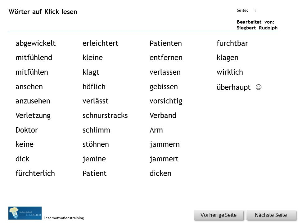 Übungsart: Seite: Bearbeitet von: Siegbert Rudolph Lesemotivationstraining Einmal Klicken.