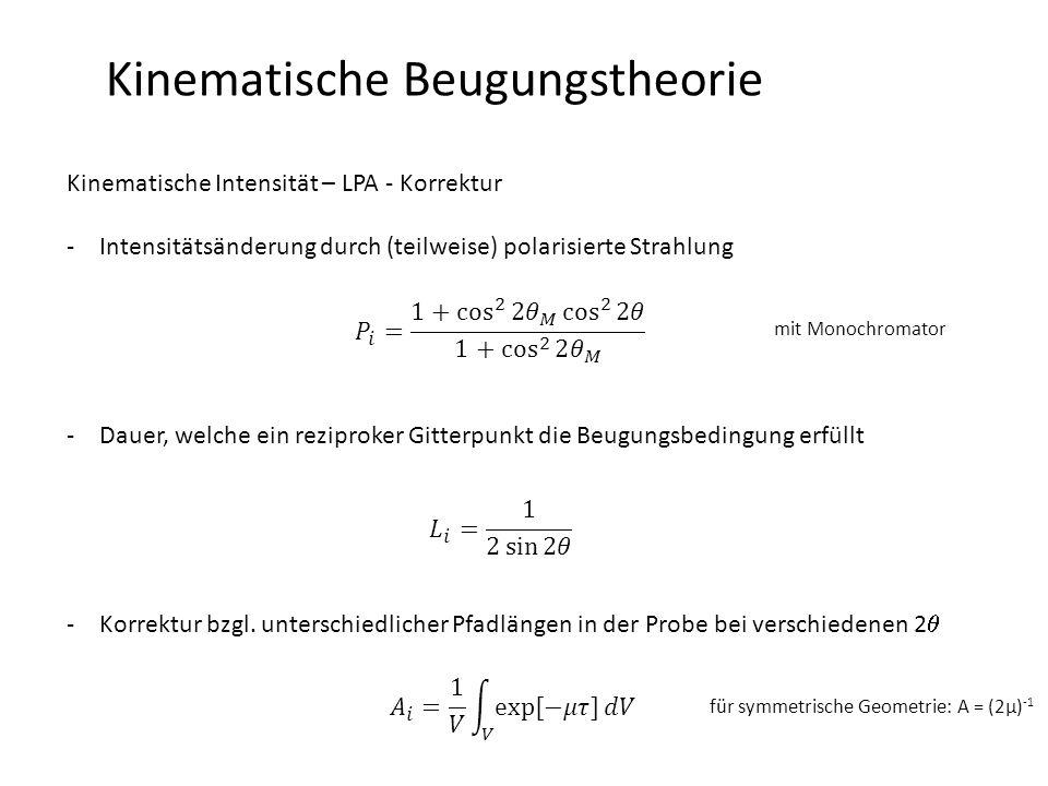 Kinematische Beugungstheorie Kinematische Intensität – Strukturfaktor -wie beeinflusst die atomare Anordnung die Intensität der gebeugten Strahlung -enthält die Amplitude und Phaseninformation der Beugung  ist eine komplexe Größe -kombiniert Informationen von direktem + reziprokem Raum -etwas expliziter: -Strukturfaktor ist die Fouriertransformierte des Streuvermögens (Elektronendichte) N … Anzahl der Atome in der Elementarzelle
