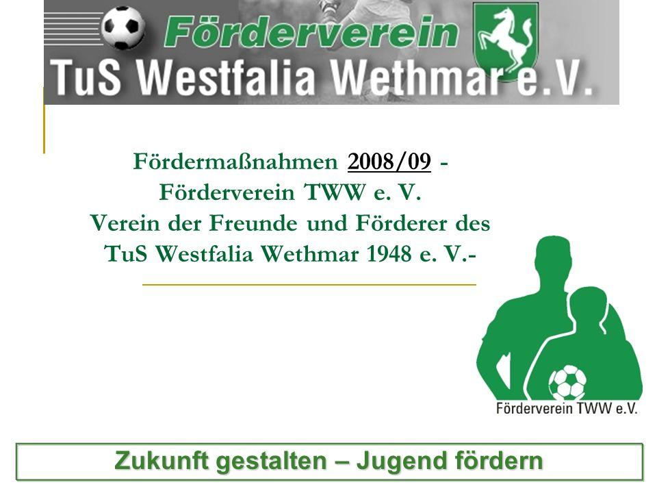 Fördermaßnahmen Der Förderverein TuS Westfalia Wethmar e.V.