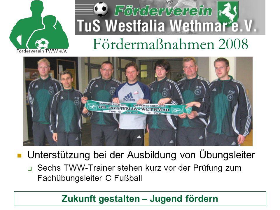 Zukunft gestalten – Jugend fördern Fördermaßnahmen 2008 Beschaffung von zwei Mini-Fußballtoren