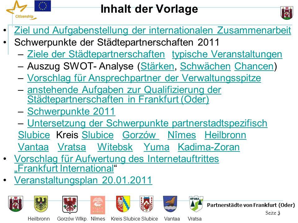 4 Seite 4 Partnerstädte von Frankfurt (Oder) Heilbronn Gorzów Wlkp.