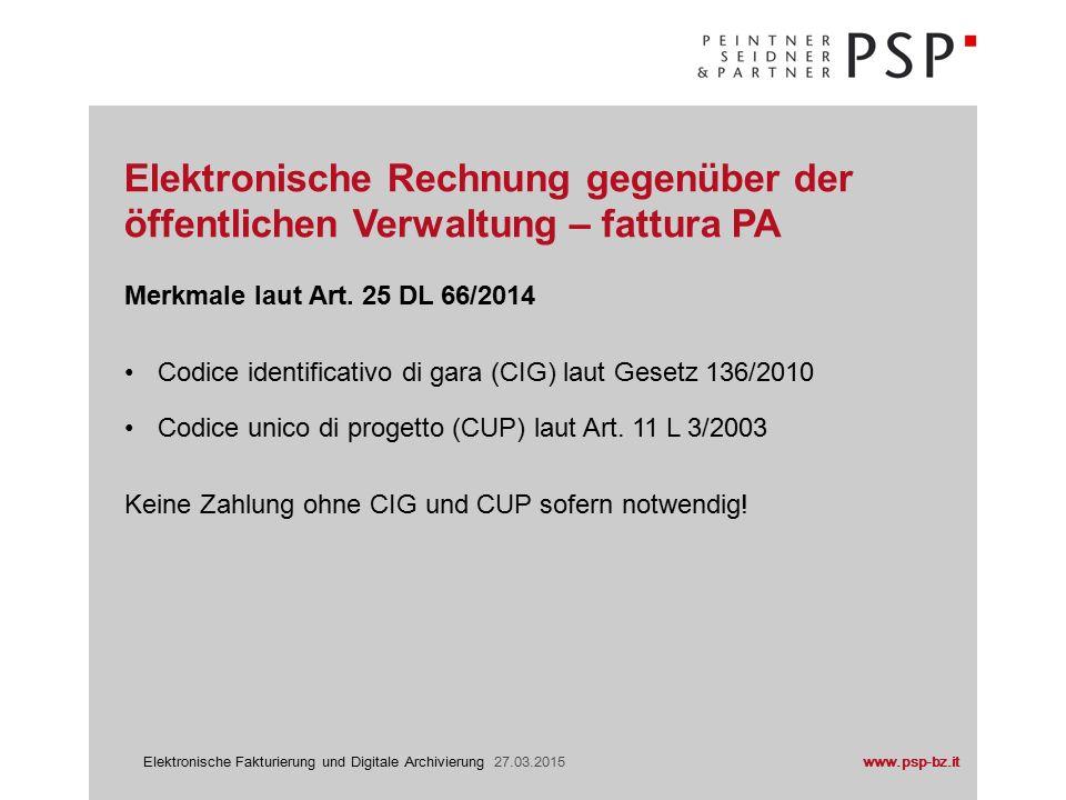 www.psp-bz.itElektronische Fakturierung und Digitale Archivierung 27.03.2015 Rundschreiben Nr.