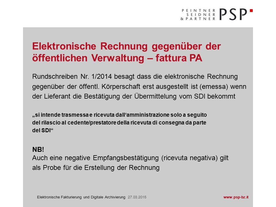 www.psp-bz.itElektronische Fakturierung und Digitale Archivierung 27.03.2015 Im Sinne des Art.