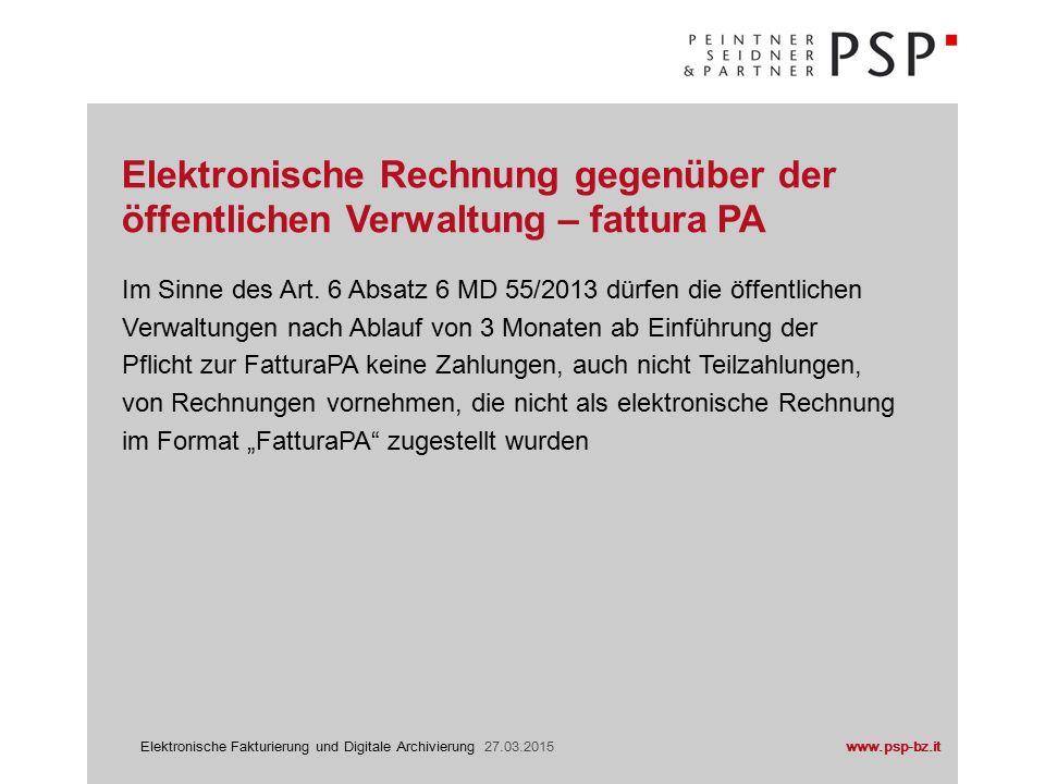 www.psp-bz.itElektronische Fakturierung und Digitale Archivierung 27.03.2015 Prozess