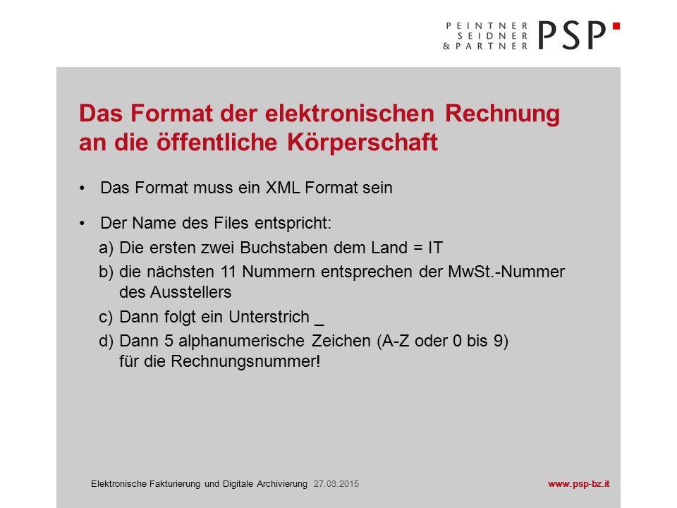 www.psp-bz.itElektronische Fakturierung und Digitale Archivierung 27.03.2015 Sistema di interscambio (SDI)
