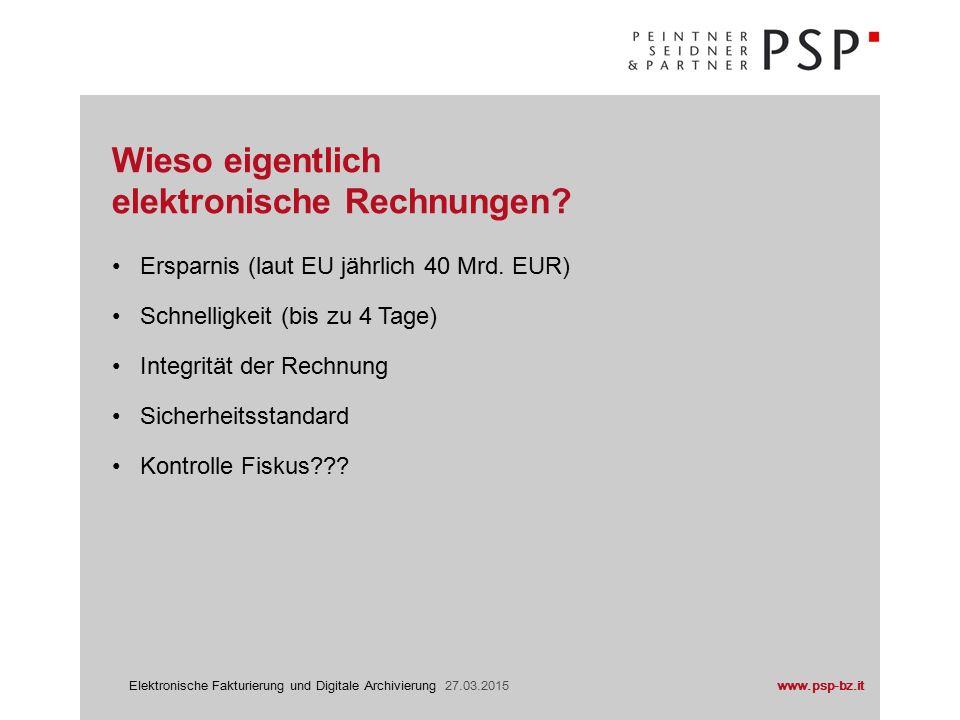 """www.psp-bz.itElektronische Fakturierung und Digitale Archivierung 27.03.2015 EU Projekt """"i2010 EU-Richtlinie NR."""