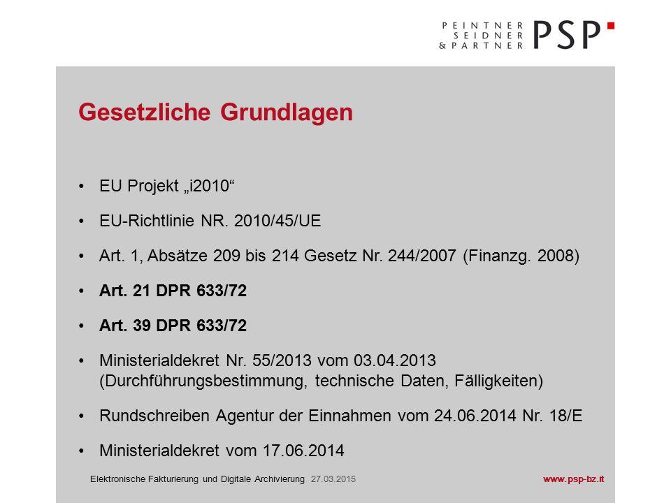 www.psp-bz.itElektronische Fakturierung und Digitale Archivierung 27.03.2015 Ministerialdekret Nr.