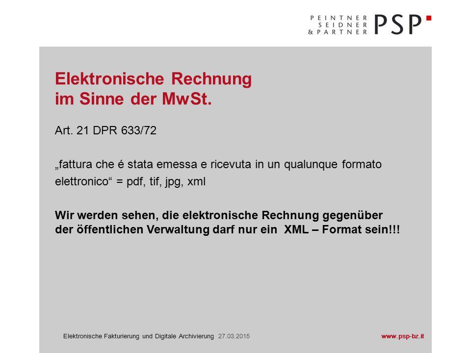 www.psp-bz.itElektronische Fakturierung und Digitale Archivierung 27.03.2015 Art.