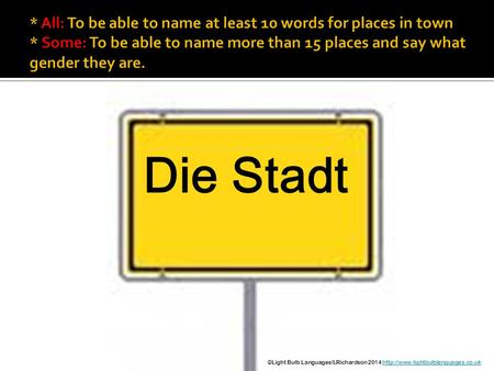 Die Stadt ©Light Bulb Languages/LRichardson 2014