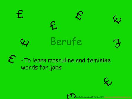 To learn masculine and feminine words for jobs