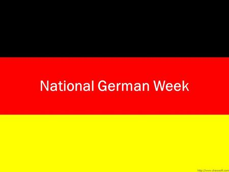 National German Week. 1. Oktober – First Germans at Jamestown First English settlers in 1607 First German settlers in 1608 There when this country was.