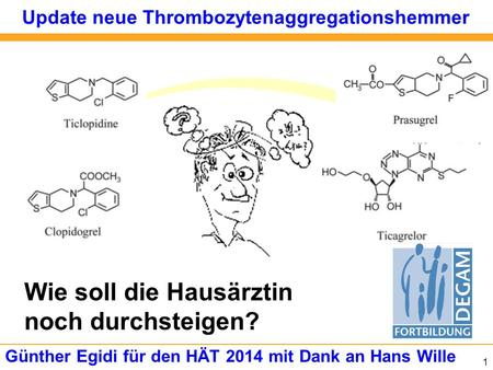 Update neue Thrombozytenaggregationshemmer